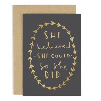 She Believed She Could Card