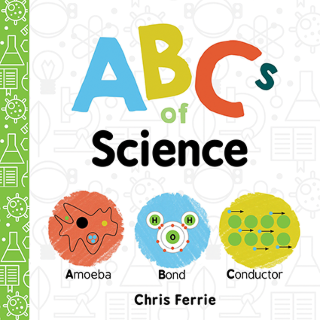 ABCs of Science | Book | Chris Ferrie