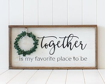 Timber Quote Box/Wall Art - Together Is My Favourite Place - 60x30
