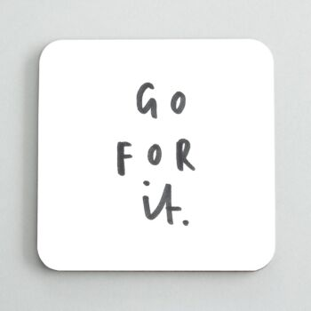 Go For It Coaster