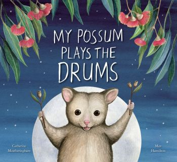 Books - WHB Books - My Possum Plays the Drums
