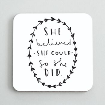 She Believed She Could Coaster
