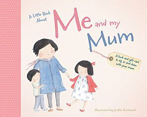 Little Book About Me and My Mum, A