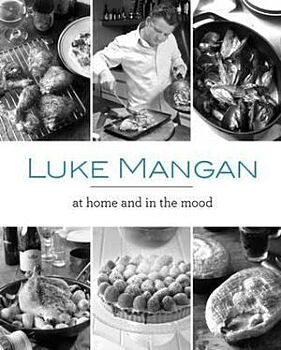 Luke Mangan - at Home and in the Mood