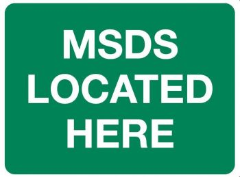 MSDS Located Here Sign 600 x 450mm