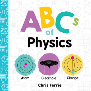 The ABCs of Physics