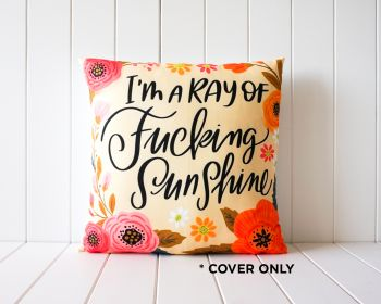 Indoor Cushion COVER - Quote Ray of Sunshine - 45x45