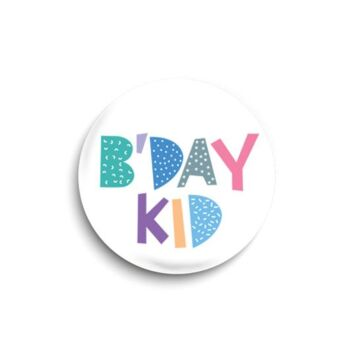 B'day kid button badge
