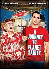 DVD: Journey to Planet Sanity, A
