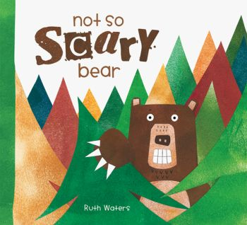 Books - WHB Books - Not So Scary Bear